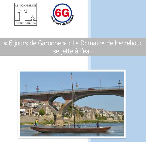6 jours de Garonne : Le Domaine de Herrebouc se jette à l'eau